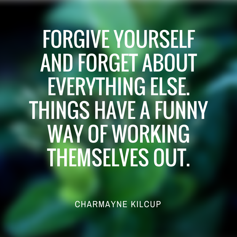 Forgive yourself and forget about(1) copy