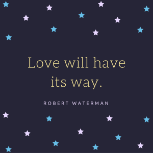 love-will-have-its-way